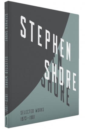Stephen Shore: Selected Works, 1973-1981 [SIGNED by Shore]. Stephen SHORE, Lynne, TILLMAN,...