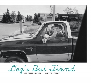 Lee Friedlander: Dog's Best Friend, A Pet Project [SIGNED]. Lee FRIEDLANDER