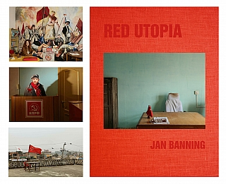 Jan Banning: Red Utopia, Special Limited Edition (with 3 Prints). Jan BANNING