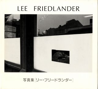 Lee Friedlander (Seibu Museum of Art and the Asahi Shimbun) [SIGNED]. Lee FRIEDLANDER, Fuminori,...