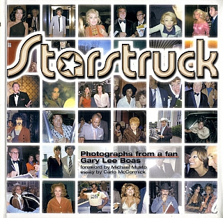 Gary Lee Boas: Starstruck - Photographs from a Fan. Gary Lee BOAS, Carlo, MCCORMICK, Jodi, WILLE,...