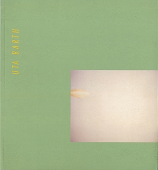 Uta Barth (MOCA, Los Angeles Catalogue, first edition). Uta BARTH