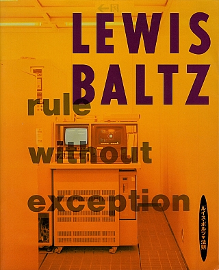 Lewis Baltz: Rule without Exception (Kawasaki City Museum) [SIGNED PRESENTATION COPY]. Lewis...