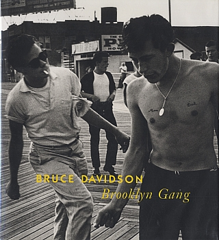 Bruce Davidson: Brooklyn Gang (First Edition) [SIGNED]. Bruce DAVIDSON