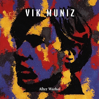 Vik Muniz: After Warhol. Vik MUNIZ, Olivier, KAEPPELIN