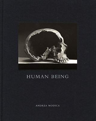 Andrea Modica: Human Being [SIGNED]. Andrea MODICA