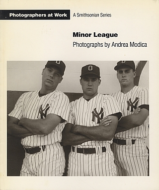 Andrea Modica: Minor League (Photographers at Work Series) [SIGNED]. Andrea MODICA