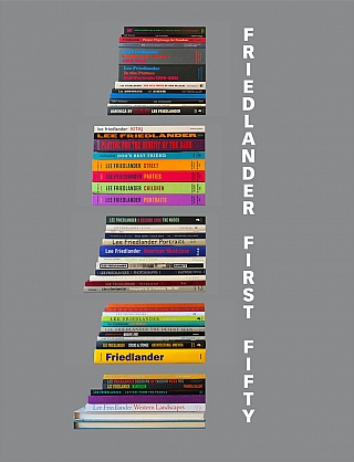 Lee Friedlander: Friedlander First Fifty, The Complete Collection [SIGNED]. Lee FRIEDLANDER,...