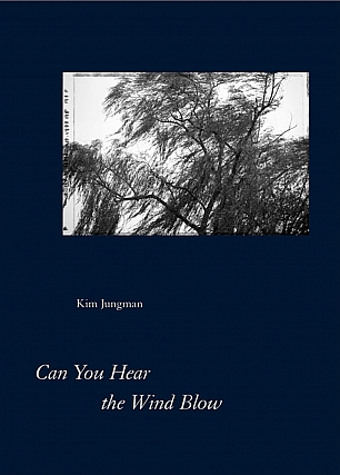 Kim Jungman: Can You Hear the Wind Blow, Special Limited Edition (with Unique Gelatin Silver...